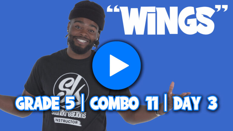 Grade 5 Combo 11 Day 3 | SoundKreations